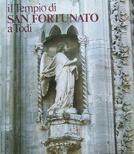 DE ANGELIS D'OSSAT Guglielmo (a cura di), Il tempio di San Fortunato a Todi
