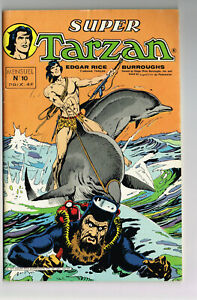 SUPER TARZAN #10 1979 VF+ FRENCH COMIC SAGEDITION NOT PRINTED IN U.S. COLOR