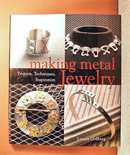 MAKING METAL JEWELRY PROJECTS, TECHNIQUES, INSPIRATION JOANNA GOLLBERG