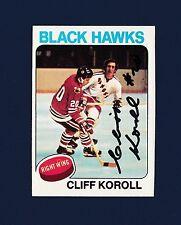 Cliff Koroll signed Chicago Blackhawks 1975 Topps hockey card
