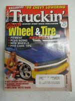 TRUCKIN MAGAZINE JANUARY 1999 CHEVY LOWERING WHEEL & TIRE SPECIAL GM VETTE TRUCK