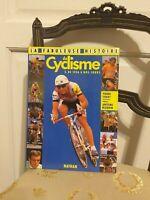 Pierre Chany : La Fabuleuse Histoire du Cyclisme – T2 : De 1956 à nos jours 1988