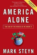 America Alone: The End of the World as We Know It (Paperback or Softback)