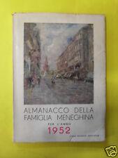 ALMANACCO DELLA FAMIGLIA MENEGHINA PER L'ANNO 1952 - CESCHINA