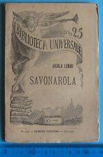 SAVONAROLA di Nicola Lenau  BIBLIOTECA UNIVERSALE Sonzogno 1893 nr. 222