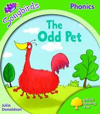 CHILDREN'S BOOK: OXFORD READING TREE SONGBIRDS PHONICS: THE ODD PET: STAGE 2