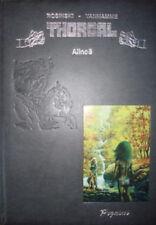 THORGAL ROSINSKI TT ALINOE SIGNE NEUF TIRAGE 1994.300ex