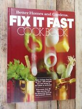 """Vintage """"Fix It Fast Cook Book"""" Better Homes & Gardens 1979"""
