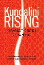 Kundalini Rising: Exploring the Energy of Awakening (Paperback or Softback)