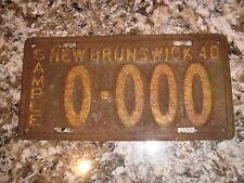 1940 NEW BRUNSWICK SAMPLE LICENSE PLATE 0 000