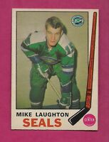 1969-70 OPC # 148 SEALS MIKE LAUGHTON  ROOKIE NRMT CARD (INV#2468)