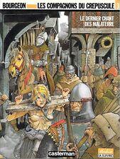 Francois Bourgeon . LE DERNIER CHANT DES MALATERRE . Edition originale .