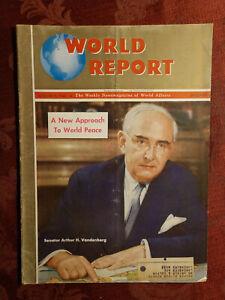 WORLD REPORT magazine August 8 1946 Arthur H. Vandenberg World Peace