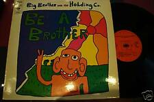 BIG BROTHER JOPLIN BE A BROTHER ORIG HOLLAND CBS 64118
