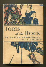 Joris of the Rock by Leslie Barringer-First American Edition/Dust Jacket-1929