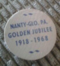 WOODEN NICKLE NANTY-GLO PA. GOLDEN JUBILEE 1918 1968 5 CENT TOKEN