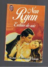 ESCLAVE DE SOIE NAN RYAN  AVENTURES ET PASSIONS J'AI LU 1993