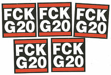 100 FCK g20 AUTOCOLLANT STICKERS antifa G 20 AFA Punk Ultras DKP KPD 161 GNWP Rash