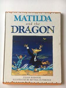 Matilda And The Dragon By Julian Burnside Illust By Bettina Guthridge