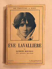 EVE LAVALLIERE 1927 RAYMOND MARCEROU ILLUSTRE 10 GRAVURES HORS TEXTE
