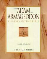 From Adam to Armageddon: A Survey of the Bible - Paperback - GOOD