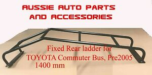 TOYOTA HIACE Commuter bus pre 2005 Fixed Rear Ladder 1400mm bolted to the  back