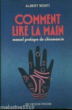 Livre ésotérisme  comment lire la main - Albert Monti   book