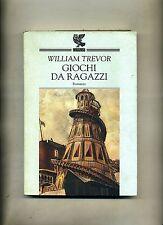 William Trevor # GIOCHI DA RAGAZZI # Ugo Guanda Editore 1996 Libro