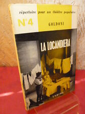 THEATRE / LA LOCANDIERA Goldoni envoi de Michel Arnaud