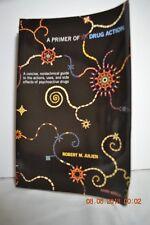 A Primer of Drug Action Book    Robert M Julien