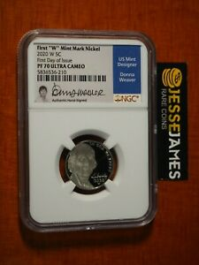2020 W PROOF JEFFERSON NICKEL NGC PF70 DONNA WEAVER SIGNED FIRST DAY OF ISSUE