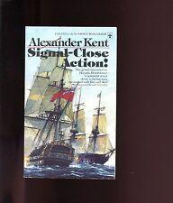 SIGNAL-CLOSE ACTION ( Bolitho at the Nile) Alexander Kent 1976 4th  US SB VG