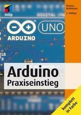 Arduino Praxiseinstieg von Thomas Brühlmann (2015, Taschenbuch)