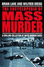Brian Lane ___ ENCICLOPEDIA DE Mass Murder ____ TRUE CRIME _____ NUEVO