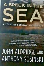A SPECK IN THE SEA - By John Aldridge and Anthony Sosinski