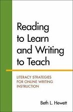 Reading to Learn and Writing to Teach: Literacy Strategies for Online Writing I
