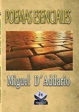 Poemas Esenciales by Miguel D'Addario (2013, Paperback)