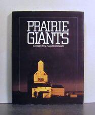 Prairie Giants, The Grain Elevators of Western Canada
