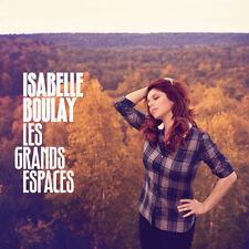 ISABELLE BOULAY - LES GRANDS ESPACES - CD 15 TITRES - 2011 - TRÈS BON ÉTAT