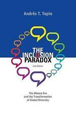 The Inclusion Paradox - 2nd Edition: The Obama Era and the Transformation of Glo