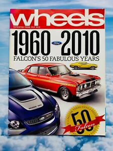 Wheels Magazine 1960-2010 Falcon's 50 Fabulous Years