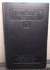Geometrical Drawing by ICS 1935 Hardcover   International Textbook Company  VG
