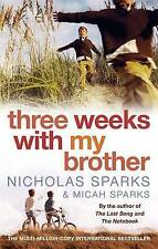 Three Weeks with My Brother by Micah Sparks, Nicholas Sparks (Paperback, 2006)