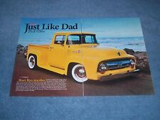 "1956 Ford F-100 Pickup Resto-Rod Article ""Just Like Dad"""