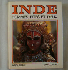 Inde Hommes, Rites Et Dieux - Indira GANDHI Jean-Louis NOU Religion Spiritualité