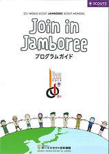 2015 World Scout Jamboree OFFICIAL JOIN IN JAMBOREE (JIJ) SCOUTS HANDBOOK