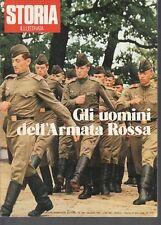 R- RIVISTA STORIA ILLUSTRATA N.199 UOMINI DELL'ARMATA ROSSA --- 1974- B- YDS281