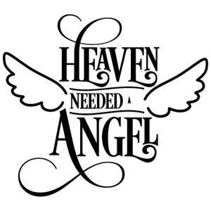 HEAVEN NEEDED ANGEL vinyl home room decor art wall decal stickers car