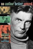 No Author Better Served. The Correspondence of Samuel Beckett and Alan Schneider