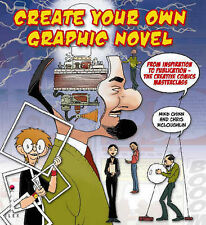 Create Your Own Graphic Novel: From Inspiration to Publication, Chris McLoughlin